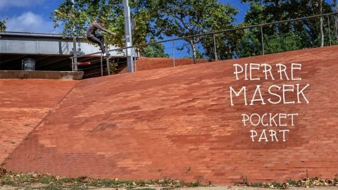 Pierre Masek - Pocket Part | Pocket Skateboard Magazine