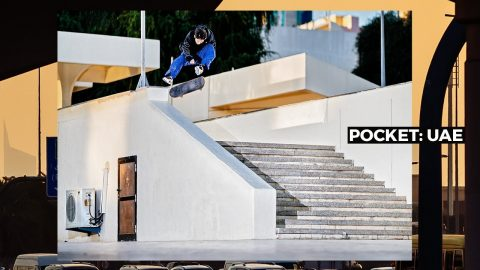 Pocket: UAE | Pocket Skateboard Magazine