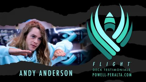 Powell-Peralta | ANDY ANDERSON | FLIGHT | Powell Peralta
