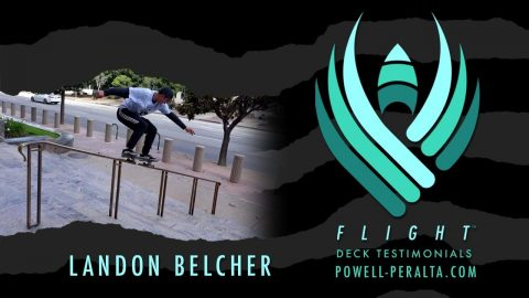 POWELL PERALTA | LANDON BELCHER | FLIGHT | Powell Peralta