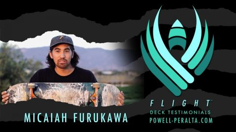 Powell Peralta | Micaiah Furukawa | FLIGHT - Powell Peralta