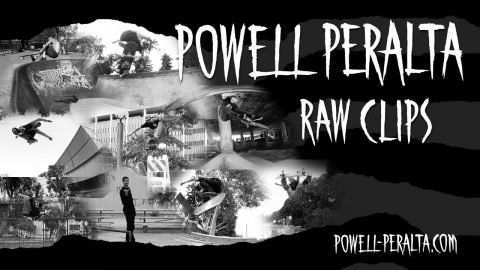 Powell-Peralta 'Raw Clips' - Videos 1 through 11 Recap | Powell Peralta