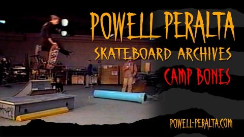 Powell Peralta Skateboard Archives - Camp Bones - Powell Peralta