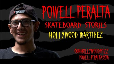Powell Peralta Skateboard Stories - Hollywood Martinez - Powell Peralta