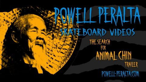 Powell Peralta Skateboard Videos - The Search for Animal Chin Trailer - Powell Peralta