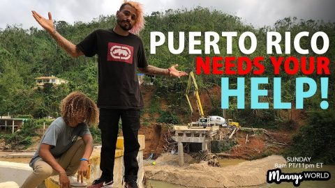 PUERTO RICO Needs Your Help!! - MannysWorld