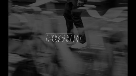 Push It - Shajen Willems for Skatestore | Skatestore
