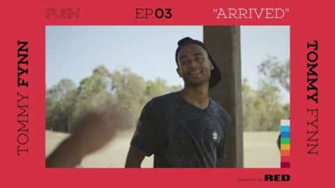 PUSH | Tommy Fynn: Arrived - Episode 3 - The Berrics