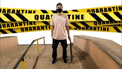 """QUARANTINE PART"" 100% Skateboarding 