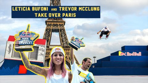 Queen and King of Paris: Leticia Bufoni and Trevor McClung |RED BULL PARIS CONQUEST | Red Bull Skateboarding