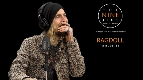 Ragdoll | The Nine Club With Chris Roberts - Episode 182 | The Nine Club