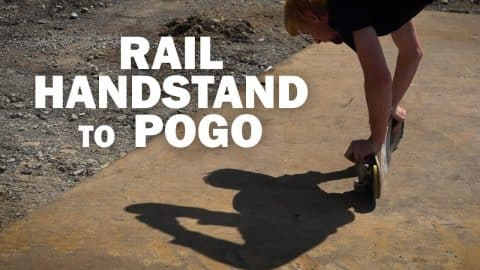 Rail Handstand to Pogo: Dan Garb || ShortSided - Brett Novak
