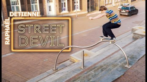 "Raphaël Detienne's ""Street Devil"" Part 