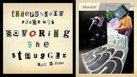 RAW MAYHEM w/ Manchild, Van Vark, Winkowski & Lindloff | Savoring The Struggle | Independent Trucks