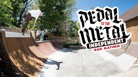 RAW MAYHEM w/ Russell, Hewitt, and Mountain | PEDAL TO THE METAL | Independent Trucks