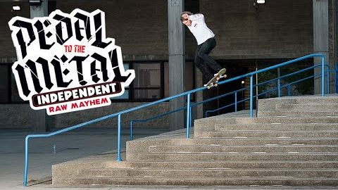 RAW MAYHEM w/ TNT, Wes and Drehobl | PEDAL TO THE METAL | Independent Trucks