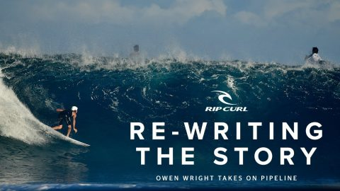 Re-Writing the Story: Owen Wright Takes on Pipeline | North Shore 2019 | Rip Curl