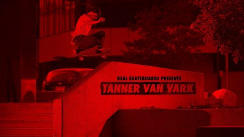 REAL Skateboards presents Tanner Van Vark | ThrasherMagazine
