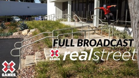 Real Street 2020: FULL BROADCAST | World of X Games | X Games
