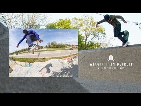 Red Bull AMs - Wingin' It In Detroit - The Berrics