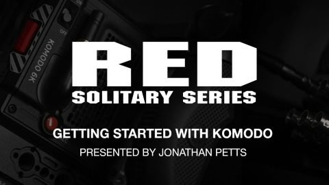 RED Solitary Series | Getting started with KOMODO | RED Digital Cinema