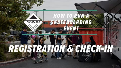 Registration and Check-In: How to Run a Skateboarding Event | TheBoardr