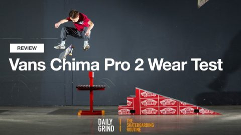 REVIEW: Vans Chima Pro 2 Wear Test [Daily Grind Skateboard Magazine] [데일리그라인드 스케이트보드 매거진] - DAILY GRIND