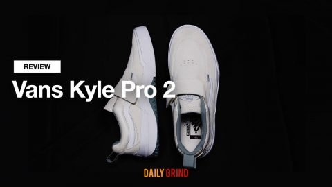 REVIEW: Vans Kyle Pro 2 [데일리 그라인드 스케이트보드 매거진]   DAILY GRIND