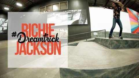Richie Jackson's #DreamTrick - The Berrics