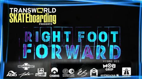 Right Foot Forward - 2009 TransWorld SKATEboarding - TransWorldCinema