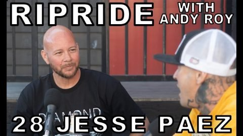 Ripride Podcast with Andy Roy Episode 28 with Jesse Paez | Dear Andy