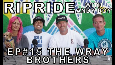 Ripride with Andy Roy episode 15 with Jeremy and Jonas Wray | Dear Andy
