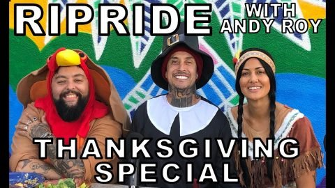 Ripride with Andy Roy Episode 26 Thanksgiving Special | Dear Andy