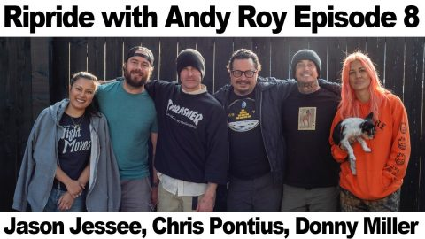 Ripride with Andy Roy Episode 8 with Jason Jessee, Chris Pontius and Donny Miller   Dear Andy
