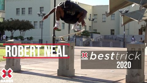 Robert Neal: REAL STREET BEST TRICK 2020 | World of X Games | X Games