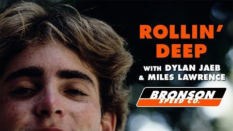 Rollin' Deep: Dylan Jaeb & Miles Lawrence Spot To Spot | Bronson Speed Co | Bronson Speed Co.