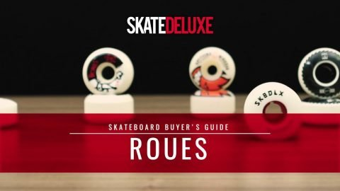 Roues | Skateboard Buyer's Guide - skatedeluxe