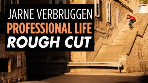 "Rough Cut: Jarne Verbruggen's ""Professional Life"" Part 