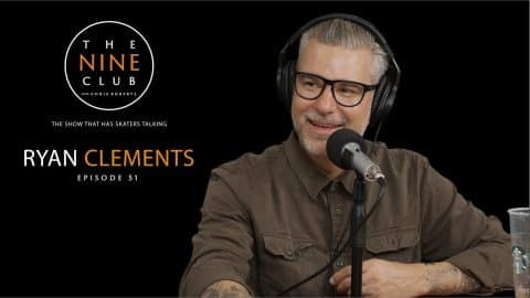 Ryan Clements | The Nine Club With Chris Roberts - Episode 51 - The Nine Club
