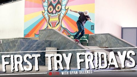 Ryan Decenzo - First Try Friday... LIVE! | The Berrics