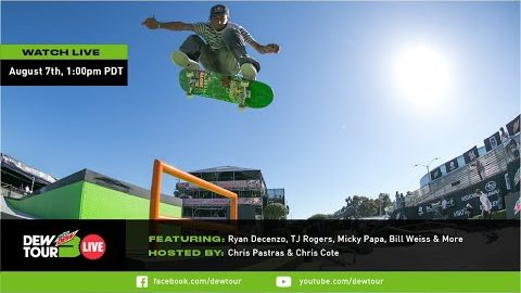 Ryan Decenzo, Micky Papa, TJ Rogers & more | Dew Tour Live Episode 9 | Dew Tour