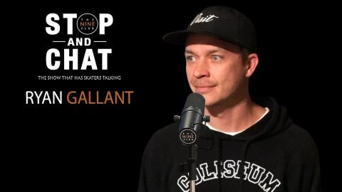 Ryan Gallant - Stop And Chat | The Nine Club With Chris Roberts | The Nine Club