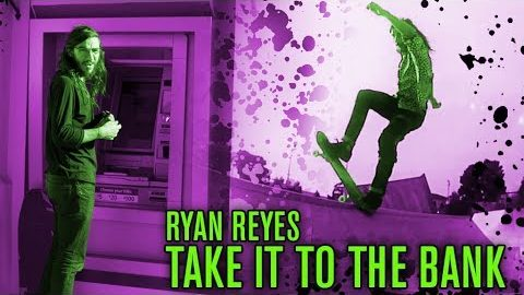 Ryan Reyes Takes It To The Bank For Creature | Creature Skateboards