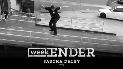 Sascha Daley - WeekENDER - The Berrics
