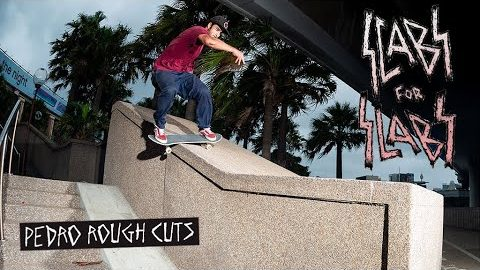 SCABS FOR SLABS: PEDRO ROUGH CUTS | Independent Trucks