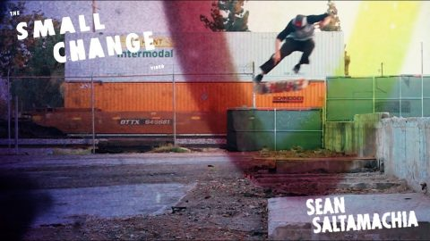 Sean Saltamachia | Small Change - The Berrics