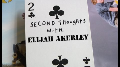 Second Thoughts With Elijah Akerley | LowcardMag