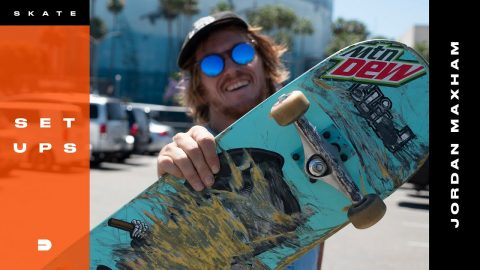 Setups: Jordan Maxham Skates Mix Matched Trucks | Dew Tour