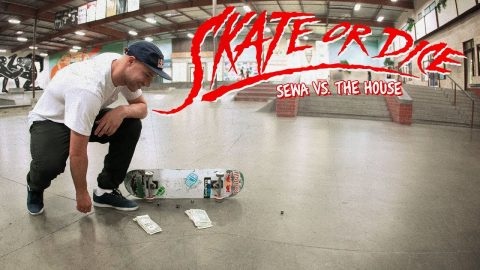 Sewa Kroetkov Vs. The House - Skate Or Dice! | The Berrics