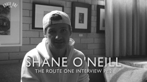 Shane O'Neill: The Route One Interview Pt 2 - Route One
